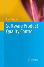 Software Product Quality Control by Stefan Wagner