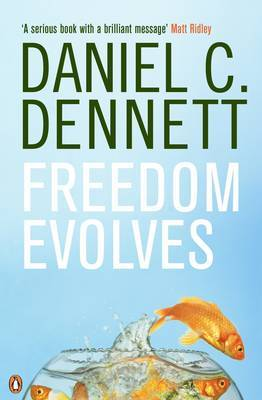 Freedom Evolves by Daniel C Dennett