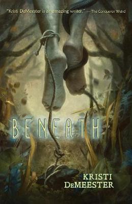 Beneath by Kristi Demeester image