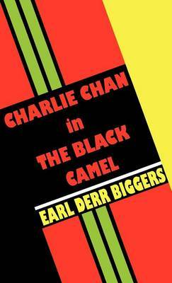 Charlie Chan in the Black Camel by Earl Derr Biggers