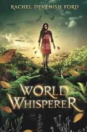 World Whisperer by Rachel Devenish Ford image