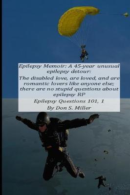 Epilepsy Memoir by Donald Miller