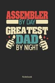 Assembler by day greatest dad by night by Anfrato Designs image