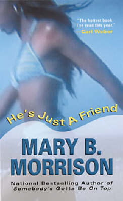 He's Just a Friend by Mary B Morrison image