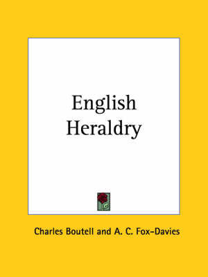 English Heraldry (1908) by CHARLES . BOUTELL image