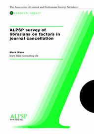 ALPSP Survey of Librarians on Factors in Journal Cancellation by Mark Ware image