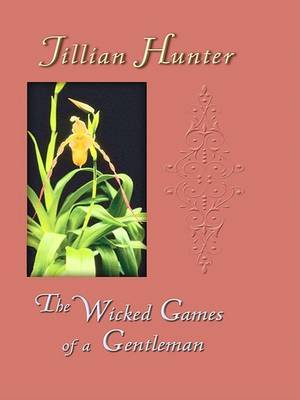 The Wicked Games of a Gentleman by Jillian Hunter image