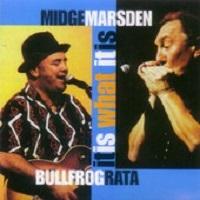 It Is What It Is by Midge Marsden & Bullfrog Rata