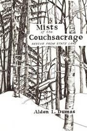 Mists of the Couchsacrage by ALDEN L. DUMAS image