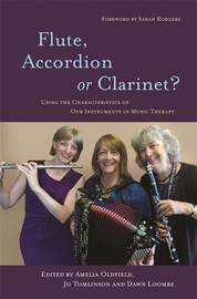 Flute, Accordion or Clarinet? by Dawn Loombe