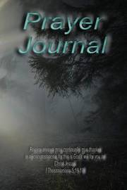 Prayer Journal by MS Nancy M Roundtree