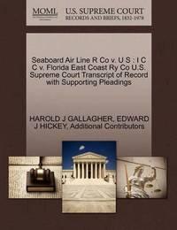 Seaboard Air Line R Co V. U S by Harold J Gallagher