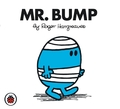 Mr Bump V6: Mr Men and Little Miss by Roger Hargreaves