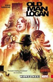Wolverine: Old Man Logan Volume 0: Warzones by Brian Michael Bendis
