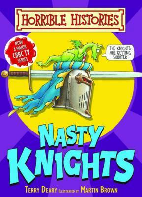 Nasty Knights by Terry Deary