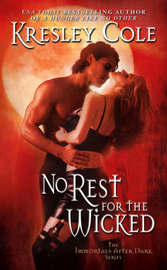 No Rest for the Wicked (Immortals After Dark #2) by Kresley Cole