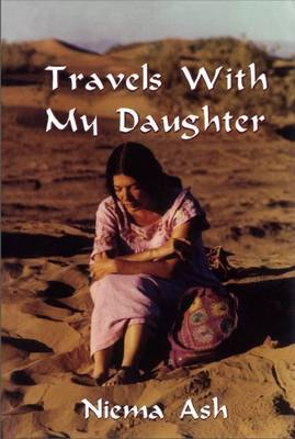 Travels with my Daughter by Niema Ash image