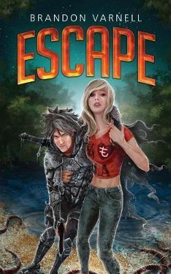 Escape by Brandon Varnell