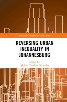 Reversing Urban Inequality in Johannesburg
