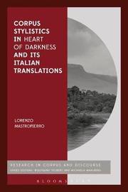 Corpus Stylistics in Heart of Darkness and its Italian Translations by Lorenzo Mastropierro
