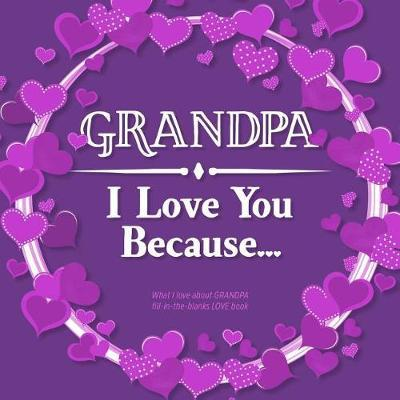 Grandpa, I Love You Because by Heart and Soul