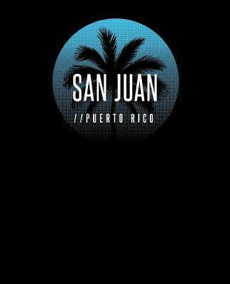 San Juan Puerto Rico by Delsee Notebooks