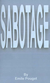 Sabotage by Emile Pouget image