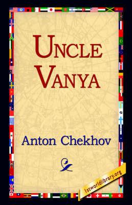 Uncle Vanya by Anton Pavlovich Chekhov image