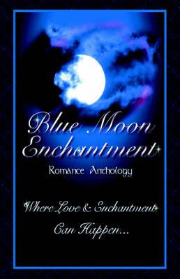 Blue Moon Enchantment by Dawn Thompson image