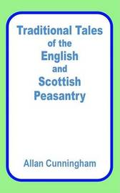 Traditional Tales of the English and Scottish Peasantry by Allan Cunningham image