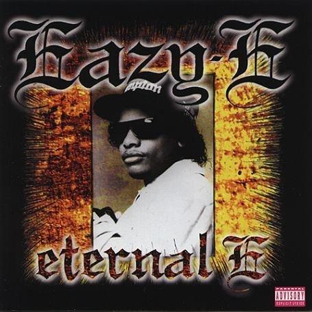 Eternal E - Best Of Eazy E by Eazy E