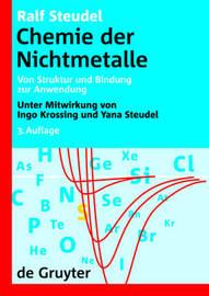 Chemie Der Nichtmetalle: Von Struktur Und Bindung Zur Anwendung by Ingo Krossing (EPFL)