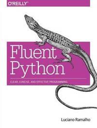 Fluent Python by Luciano Ramalho