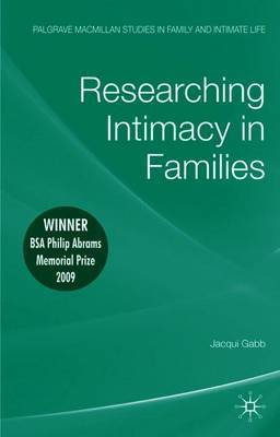 Researching Intimacy in Families by Jacqui Gabb image