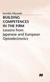 Building Competences in the Firm by Kumiko Miyazaki image