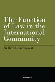 The Function of Law in the International Community by Hersch Lauterpacht