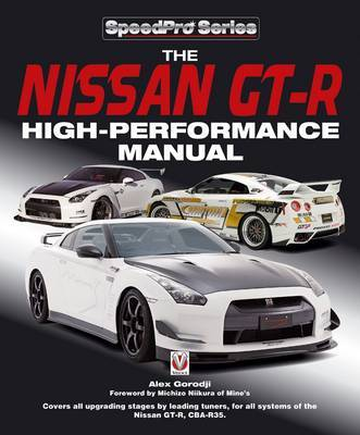 The Nissan GT-R High-performance Manual: An International Guide to High-performance Components by Alex Gorodji image
