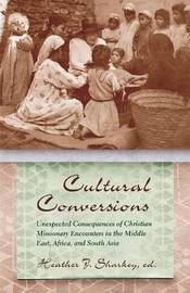 Cultural Conversions by Heather J. Sharkey