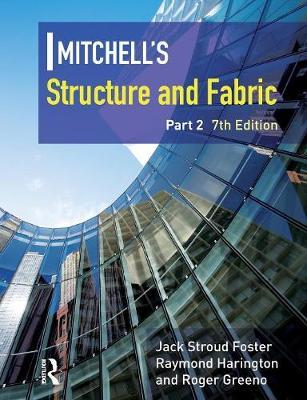 Mitchell's Structure & Fabric Part 2 by J. S. Foster image