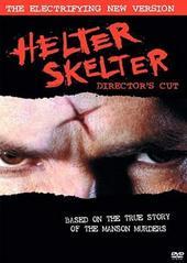 Helter Skelter - Directors Cut on DVD