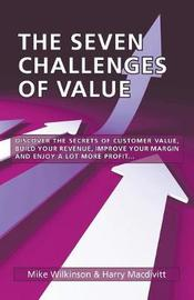 The Seven Challenges of Value by Mike Wilkinson