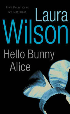 Hello Bunny Alice by Laura Wilson