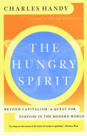The Hungry Spirit by Charles Handy