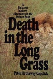 Death in the Long Grass by Peter Hathaway Capstick image