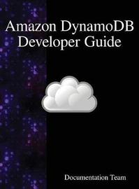 Amazon Dynamodb Developer Guide by Documentation Team image
