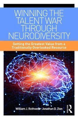 Winning the Talent War through Neurodiversity by William J Rothwell image