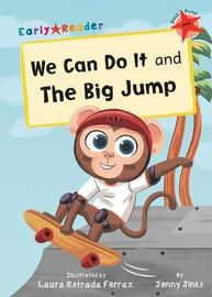 We Can Do It and The Big Jump by Jenny Jinks