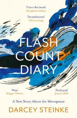 Flash Count Diary by Darcey Steinke