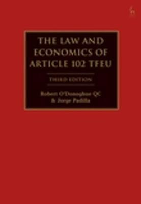 The Law and Economics of Article 102 TFEU by Robert O'Donoghue QC