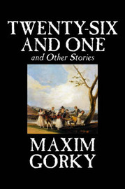 Twenty-Six and One and Other Stories by Maxim Gorky image